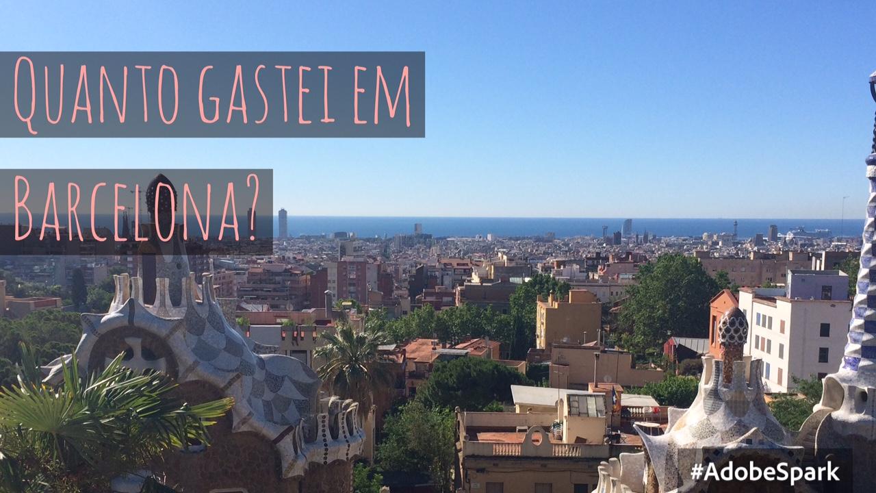 Quanto custou a viagem a Barcelona?