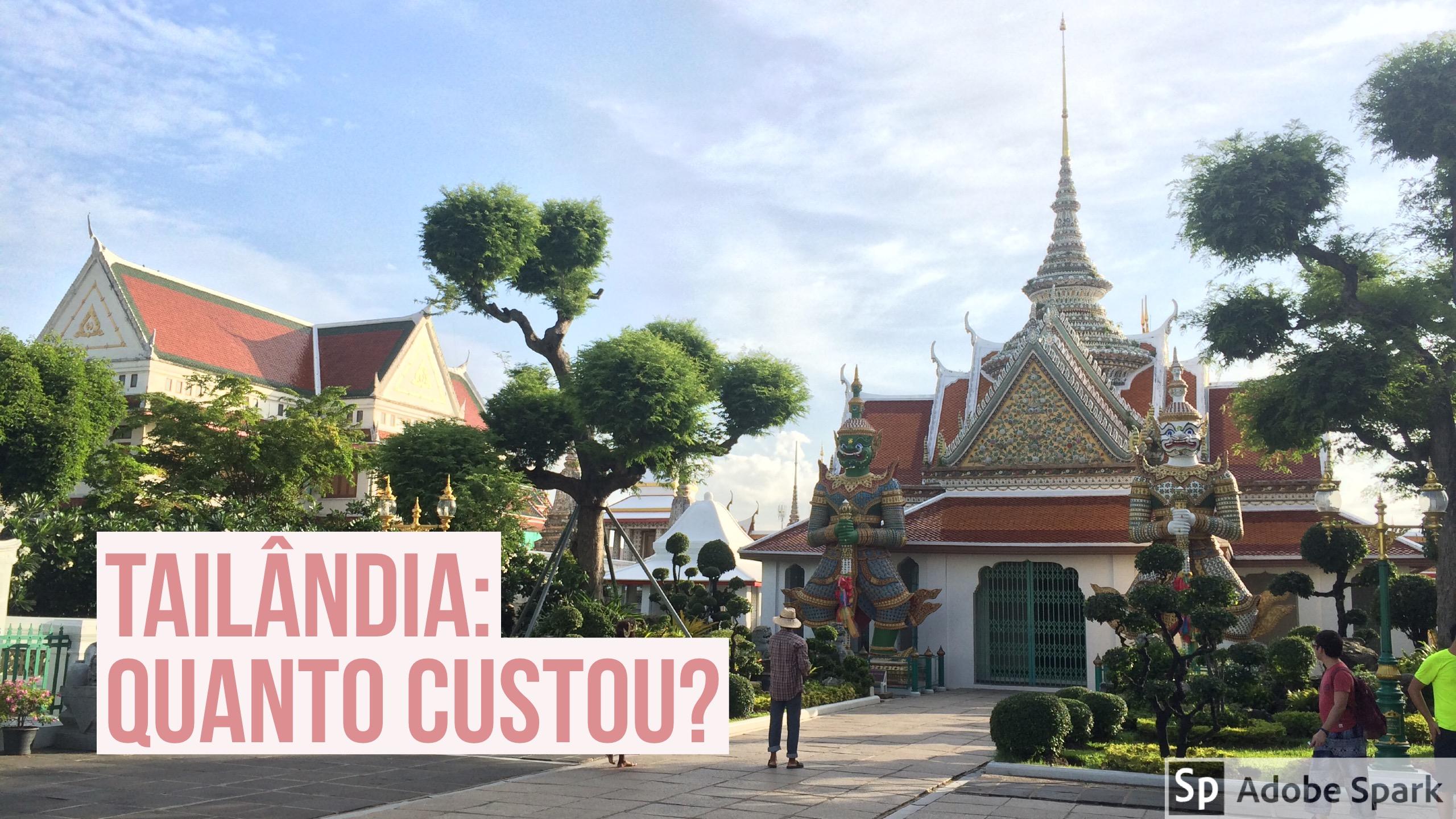 Tailândia – quanto custou a viagem?